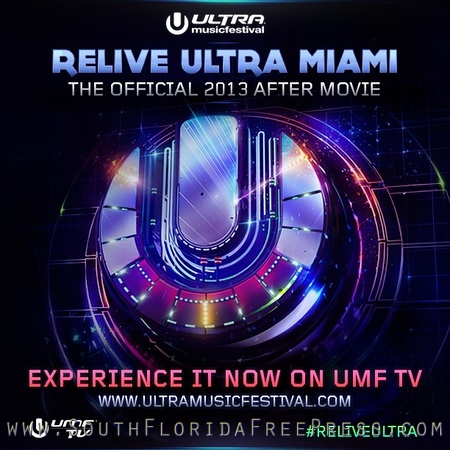 Relive Ultra 2013 Movie