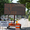 Road work is going on all over the City of Fitchburg. This big sign is at Harvard Street and Summer Street and tells you that up ahead Summer Street is closed. SENTINEL & ENTERPRISE/JOHN LOVE