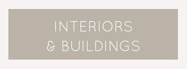 INTERIORS AND BUILDINGS