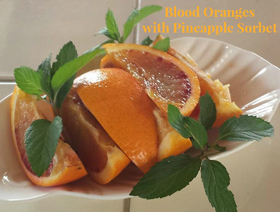 Blood Oranges with Pineapple Sorbet