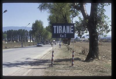 Tirane 3 kilometers, Albania.