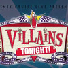 First Look at Disney Cruise Line's 'Villains Tonight!' (04/15/10)