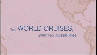 Princess Cruises - World Cruise (2009 & 2010)