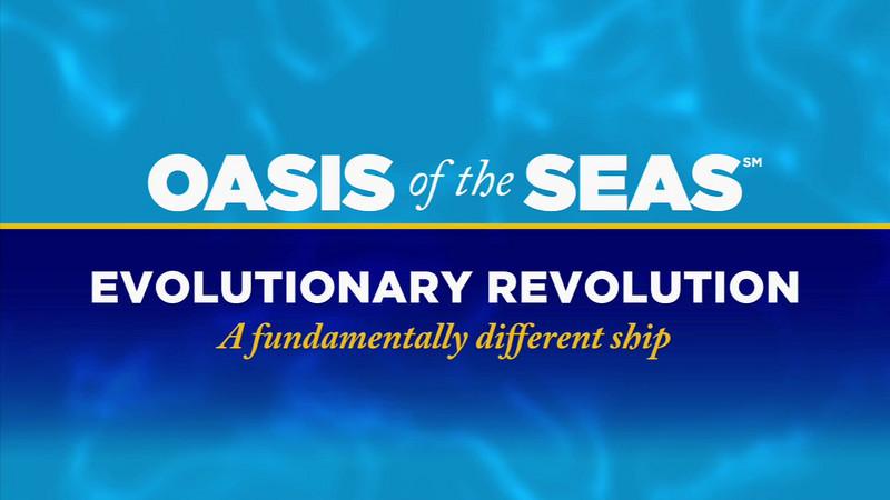 Oasis of the Seas - Evolutionary Revolution. 05/12/09