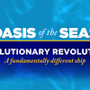 Oasis of the Seas - Evolutionary Revolution. 05/12/09