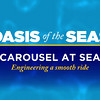 Oasis of the Seas - Carousel at Sea