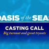 Oasis of the Seas - Casting Call