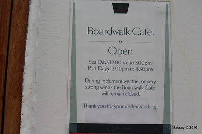 Boardwalk Cafe Opening Times Deck 12 Aft QUEEN MARY 2 PDM 16-07-2016 16-27-51