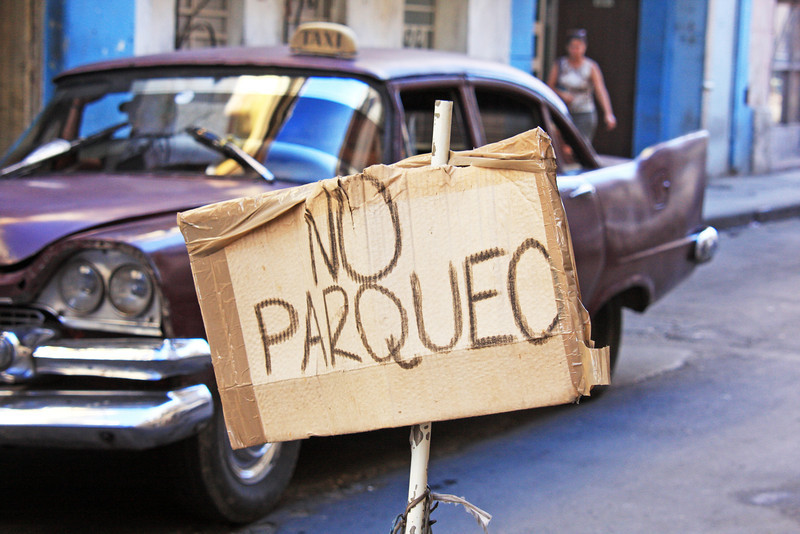 No Parking signs annoy us all, the world over! Havana, Cuba