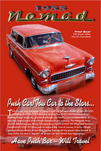 The original '55 Nomad Push/Tow car that follows the S&S Racing Team to their drag racing venues.  Fred Bear is the owner and upkeep manager....