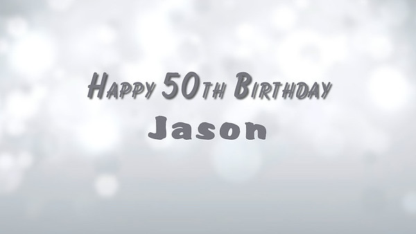 Happy 50th Birthday, Jason