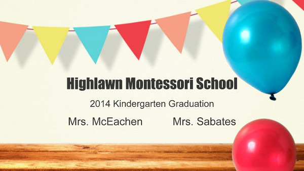 Highlawn Montessori School 2014