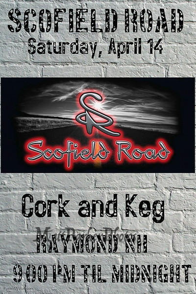 """Scofield Road poster, The band """"Scofield Road"""" plays at the Cork and Keg, Raymond, NH on Saturday April 14th, 2018.  Matt Parker Photos"""