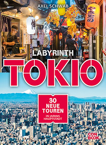 Labyrinth Tokio - 30 neue Touren