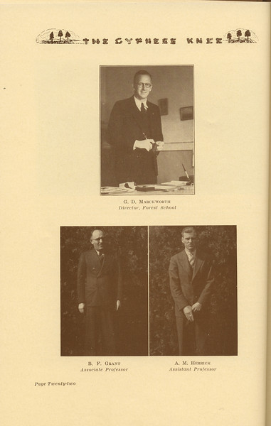 The Cypress Knee, 1937, Forestry School Faculty, G. D. Marckworth, B. F. Grant, A. M. Herrick, pg. 22