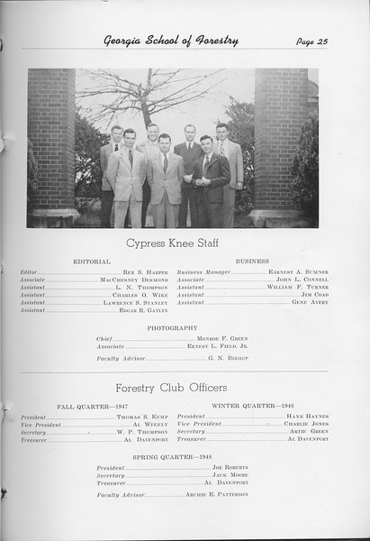 The Cypress Knee, 1948, Cypress Knee Staff, Rex S. Harper, MacChesney Desmond, L. N. Thompson, Charles O. Wike, Lawrence S. Stanley, Edgar R. Gatlin, Earnest A. Sumner, John L. Connell, William F. Turner, Jim Coad, Gene Avery, Monroe F. Green, Ernest L. Field Jr., G. N. Bishop, Forestry Club Officers, Thomas S. Kemp, Al Weekly, W. P. Thompson, Al Davenport, Hank Haynes, Charlie Jones, Artie Green, Al Davenport, Joe Roberts, Jack Moore, Al Davenport, Archie E. Patterson, pg. 25
