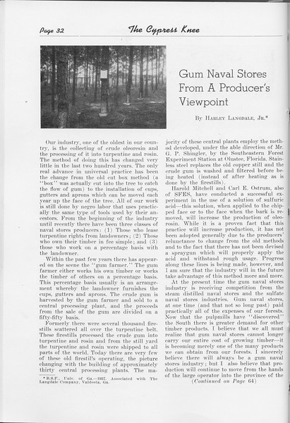 "The Cypress Knee, 1948, ""Gum Naval Stores From a Producer's Viewpoint"", Harley Langdale, pg. 32"