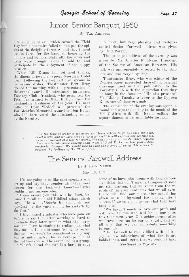 "The Cypress Knee, 1951, ""Junior-Senior Banquet, 1950"" Tal Arnette, ""The Seniors' Farewell Address"", J. Reid Parker, pg. 37"