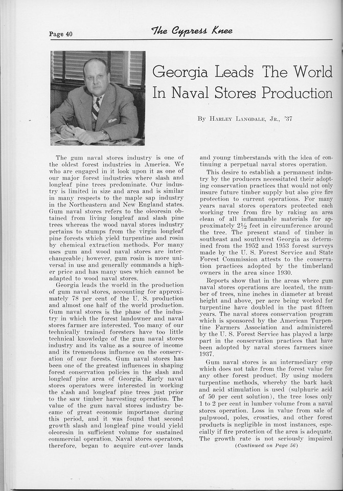 "The Cypress Knee, 1954, ""Georgia Leads the World in Naval Stores Producion"", Harley Langdale, pg. 40"