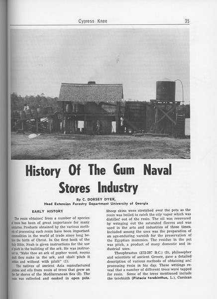 "The Cypress Knee, 1962, ""History of the Gum Naval Stores Industry"", C. Dorsey Dyer, pg. 35"