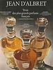 JEAN D'ALBRET Diverse (Princesse D'Albret - Écusson - Casaque) 1969 France 'Trois des plus grands parfums français'