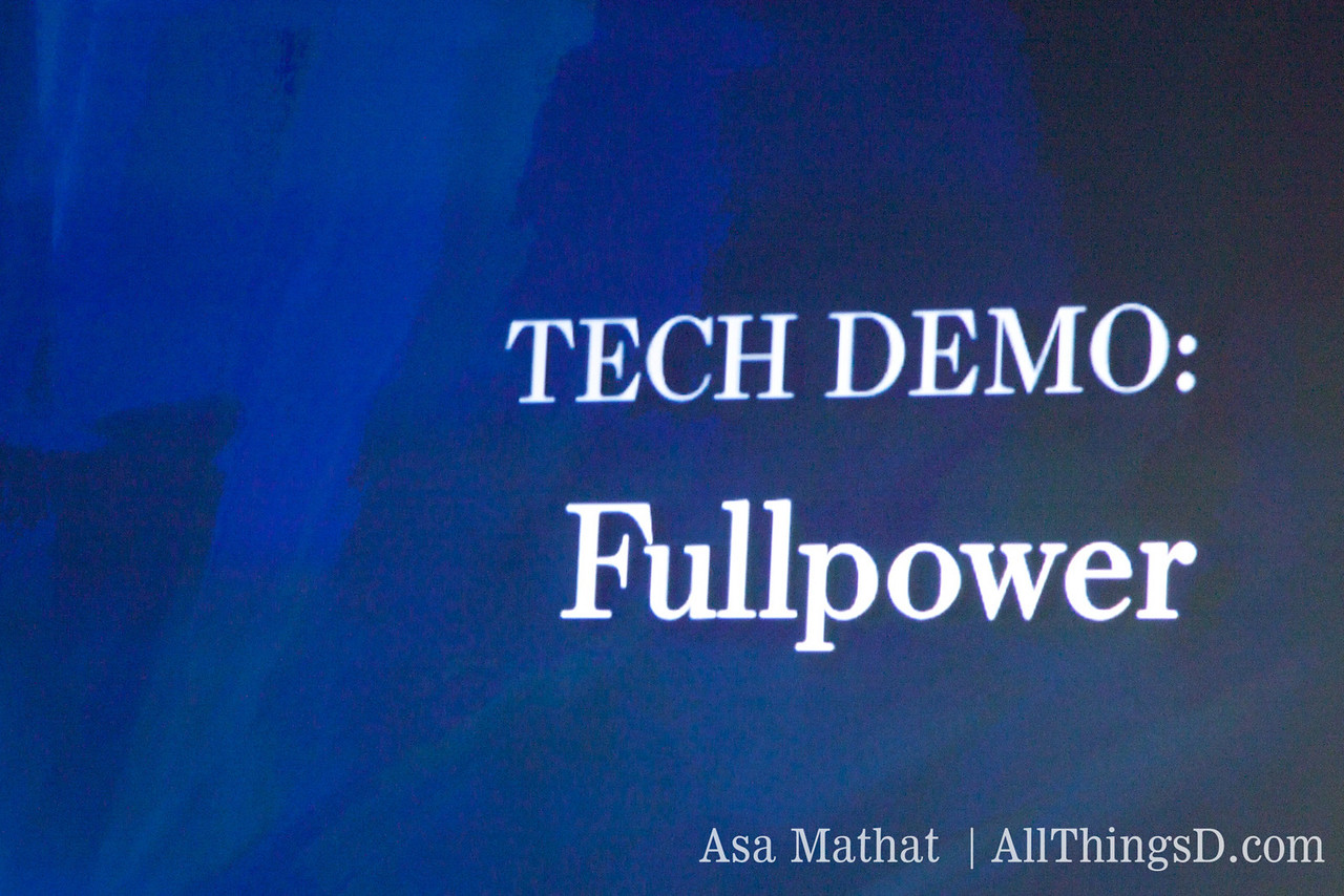 The first tech demo at D7: Fullpower.