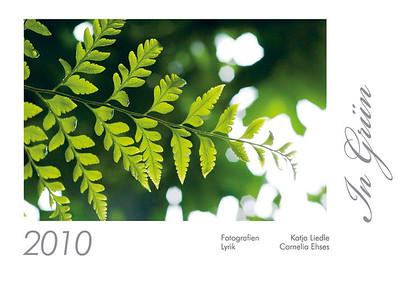 "Foto-Lyrik-Kalender 2010 ""In Grün"""