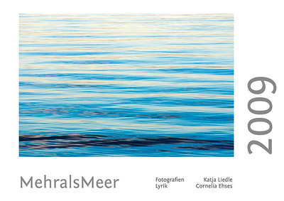 "Foto-Lyrik-Kalender 2009 ""MehralsMeer"""