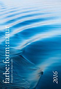 "Foto-Kalender 2016 ""farbe:form:natur"""