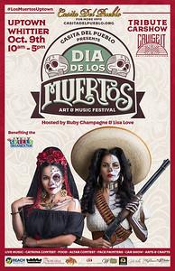 10-9-2016 DIA DE LOS MUERTOS - UPTOWN WHITTIER