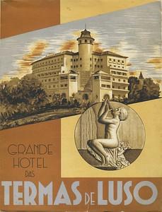 Bild 05: Titelseite der Informationsbroschüre für den Thermenkomplex in Luso, Architekt des Hotels: Cassiano Viriato Branco, 1940.
