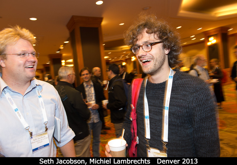 Seth Jacobson and Michiel Lambrechts (Lund U).<br /> <br /> Credit: Henry Throop<br /> Oct 2013<br /> DPS45 Denver