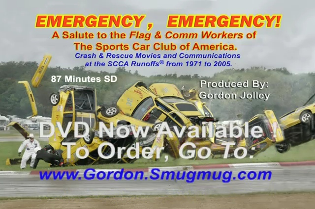 """EMERGENCY, EMERGENCY!  DVD SAMPLER of 87 Minute DVD. Filmed and Produced by Gordon Jolley from original race movie film at the SCCA Runoffs.®   A reenacted communication track has been added to the original incident films.  You MUST HAVE THIS DVD if you ever Flagged, Officiated, Drove or Attended the SCCA Runoffs.® To Order, Print and Complete the Order Form at left and mail to address shown.  You may also order through PayPal, <a href=""""https://www.PayPal.com"""">https://www.PayPal.com</a> by remitting to:  <br />     Gordon@GordonJolley.com"""
