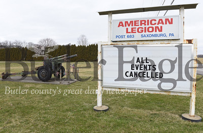 Harold Aughton/Butler Eagle: The American Legion Post 683 in Saxonburg has cancelled all pending events until????
