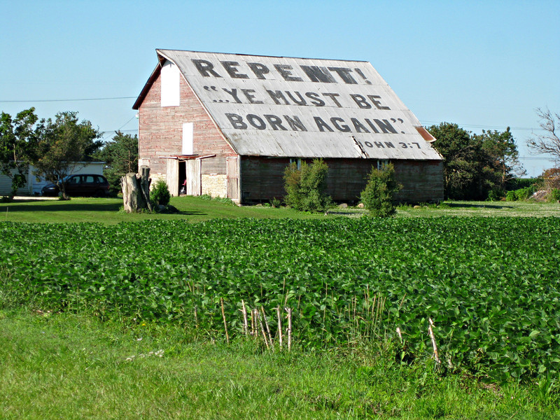 """""""Something to think about from a farmer on Rte. 47"""" - Daily Photo - 06/09/13<br /> <br /> I used to pass this farm at least twice a week for almost a year while supervising a failing financial institution.  The """"sign"""" always made me think of the burden the management was carrying and my own responsibilities and how I should conduct myself.  Anyway, thought I'd share.  By the way, the bank was born again only under different and more competent ownership.<br /> <br /> Blessed Sabbath!"""