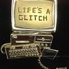 09/23/14 - Life's a Glitch