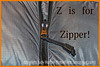 Z is for Zipper!
