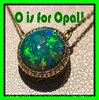 O is for Opal - thanks to Johannes Hunter Jewelers for letting me photograph it!