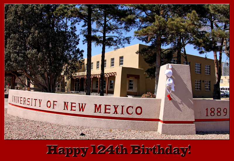 Jennifer visited the UNM Campus. UNM is celebrating it's 124th birthday this week.