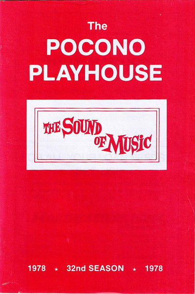 "Dan Yaden, Sr. - 1978 (June) - Age 24 - As Rolf in ""The Sound Of Music"" - Program cover from the opening theatre of this 3-month summer tour of the Northeast  - Pocono Playhouse - Mountainhome, PA"