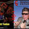 "Audio Archive Clip 2012 (1) - Yaden, Matthew J. - Michael Titus Interviews Mercury Matt Yaden - Part 1 of 5 - ""Go Mile High.com"" - Denver, CO (9 min 12 sec)"