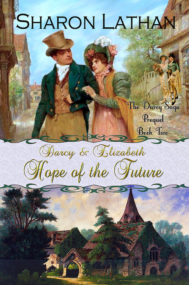 Darcy & Elizabeth: Hope of the Future