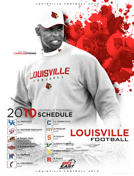 2010 - LOUISVILLE FOOTBALL SPRING PROMOTIONAL POSTER | design and photography by David Klotz