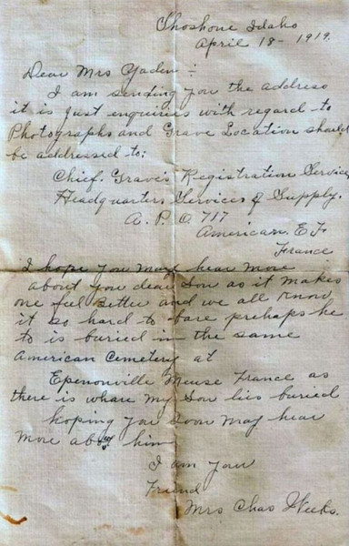 1919 (April 18) - Letter to Hilie Yaden from Mrs. Charles Weeks regarding where David may end up being buried - Shoshone, ID (W. David Yaden was born on September 2, 1899 and was killed in action in the Argonne Forest of France on October 5, 1918)