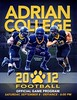 Official Game Program - Saturday, September 8, 2012 - Defiance College Yellow Jackets at Adrian College Bulldogs