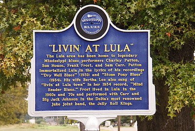 """Livin at Lula"" Mississippi Blues Trail Marker #31 Lula MS"