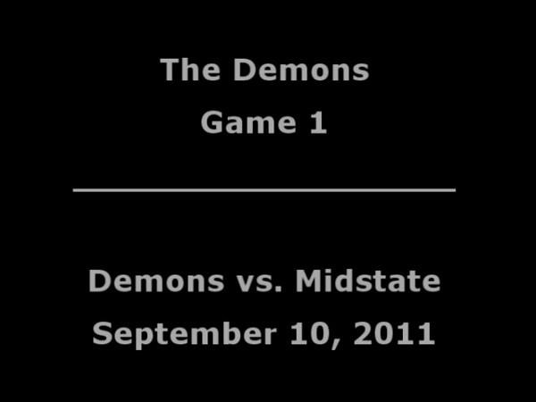 Demons vs  Midstate - September 10, 2011