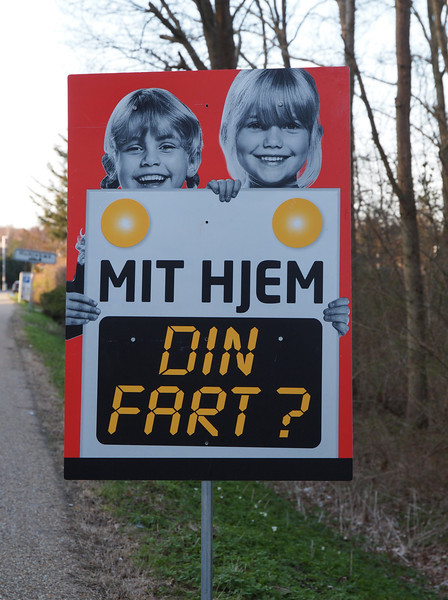 "Danish road sign, which freely translated to English means, ""It's our home, you old fart, OK?"""