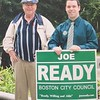 Dennis Ready campaigns with his son, Joe Ready, when he ran for Boston City Council in 2005. COURTESY PHOTO