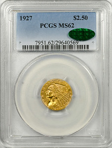 1927 QUARTER EAGLE - INDIAN HEAD PCGS MS62 CAC Obverse